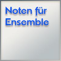 Noten für Ensembles