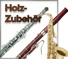 Zubehör für Holzblasinstrumente