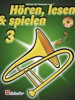DeHaske - Hören, Lesen & Spielen 3 - Posaune in C (BC) mit CD
