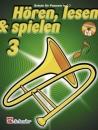 DeHaske - Hören, Lesen & Spielen 3 - Posaune in...