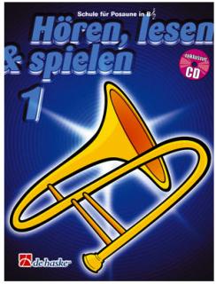 DeHaske - Hören, Lesen & Spielen 1 - Posaune in B (TC) mit CD