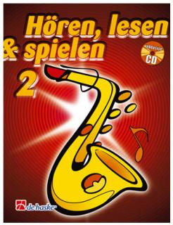 DeHaske - Hören, Lesen & Spielen 2 - Altsaxophon in Es mit CD