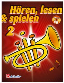 DeHaske - Hören, Lesen & Spielen 2 - Trompete in B mit CD