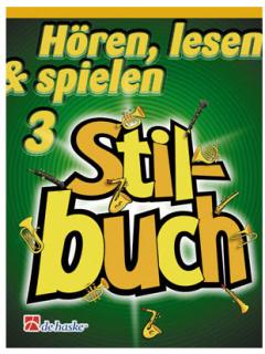 DeHaske - Hören, Lesen & Spielen 3 Stilbuch - Saxophon
