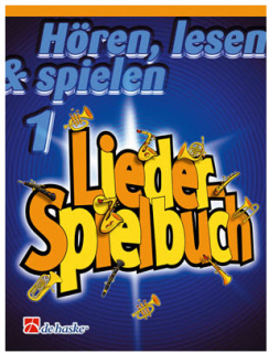 DeHaske - Hören, Lesen & Spielen 1 Liederspielbuch - Saxophon