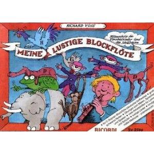 Meine lustige Blockflöte - Band 1 (Deutsche Griffweise)