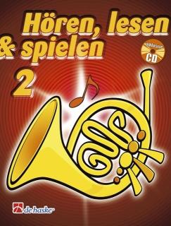 DeHaske - Hören, Lesen & Spielen 2 - Horn in F mit CD