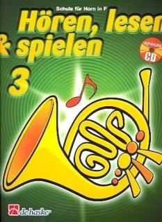 DeHaske - Hören, Lesen & Spielen 3 - Horn in F mit CD