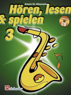 DeHaske - Hören, Lesen & Spielen 3 - Altsaxophon in Es mit CD