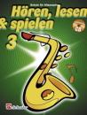 DeHaske - Hören, Lesen & Spielen 3 - Altsaxophon...