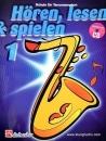 DeHaske - Hören, Lesen & Spielen 1 - Tenorsax....