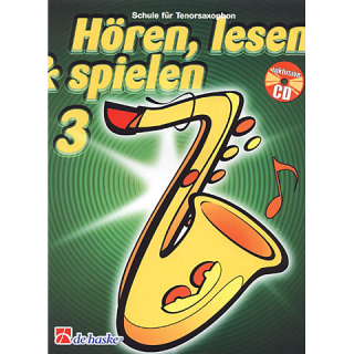 DeHaske - Hören, Lesen & Spielen 3 - Tenorsax. in B mit CD