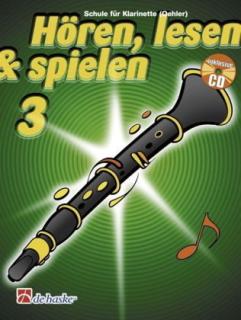 DeHaske - Hören, Lesen & Spielen 3 - Klarinette (Oehler) mit CD