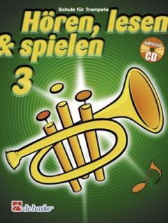 DeHaske - Hören, Lesen & Spielen 3 - Trompete in B mit CD