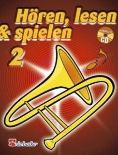 DeHaske - Hören, Lesen & Spielen 2 - Posaune in B (TC) mit CD