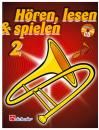 DeHaske - Hören, Lesen & Spielen 2 - Posaune in...