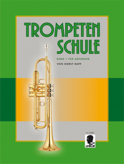 Horst Rapp - Trompeten Schule Band 1 für Anfänger