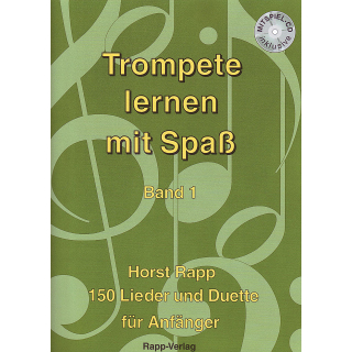 Horst Rapp - Trompeten lernen mit Spass - Band 1 inkl. CD