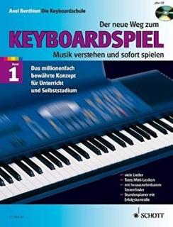 Der neue Weg zum Keyboardspiel - Band 1 v. Axel Benthien