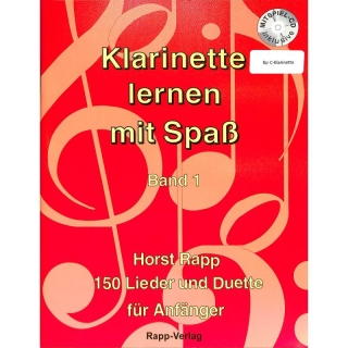 Horst Rapp - C-Klarinette lernen mit Spaß, Band 1,  inkl. CD