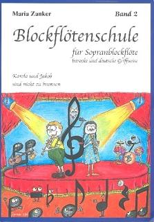 Maria Zanker - Blockflötenschule -  ich spiel dir was ... Band 2