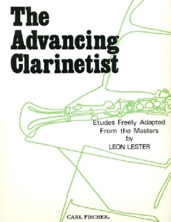 The Advancing Clarinetist - Leon Lester