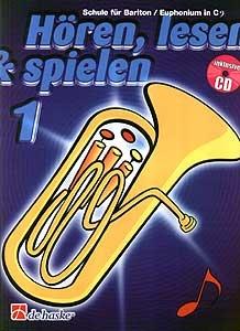 DeHaske - Hören, Lesen & Spielen 1 - Bariton / Euphonium in C mit CD