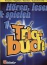 DeHaske - Hören, Lesen & Spielen 1 - Trio-Buch /...