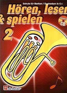 DeHaske - Hören, Lesen & Spielen 2 - Bariton / Euphonium in C mit CD