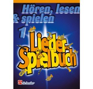 DeHaske Hören, Lesen & Spielen 1 Lieder-Spielbuch - Bariton in C
