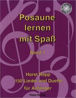 Horst Rapp - Posaune lernen mit Spass - Band 1 inkl. CD