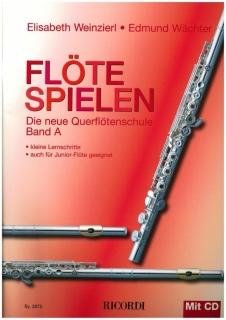 Flöte Spielen Band A - Die Querfötenschule mit CD