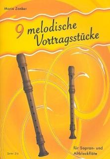 Maria Zanker - 9 melodische Vortragsstücke: Blockflötenheft Z12