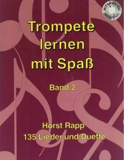 Horst Rapp - Trompeten lernen mit Spass - Band 2 inkl. CD