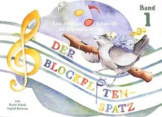 DER BLOCKFLOETENSPATZ 1 ohne CD
