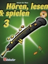 DeHaske - Hören, Lesen & Spielen 3 - Oboe mit CD