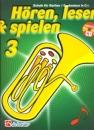 DeHaske - Hören, Lesen & Spielen 3 - Bariton /...