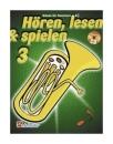 DeHaske - Hören, Lesen & Spielen 3 - Tenorhorn...