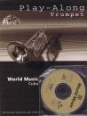 Play-Along Trumpet. World Music Cuba. Mit CD