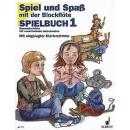 Spiel und Spass mit der Blockfloete 1 | SPIELBUCH